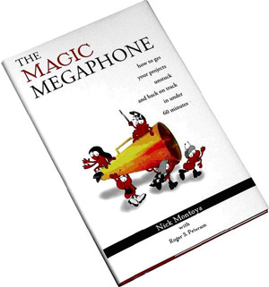 The Magic Megaphone